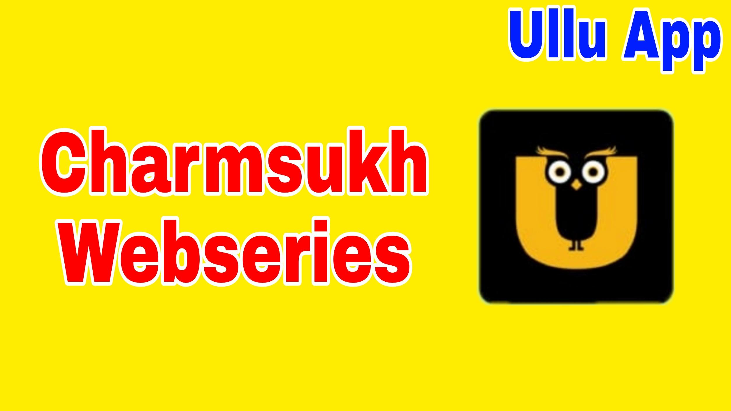Charmsukh webseries