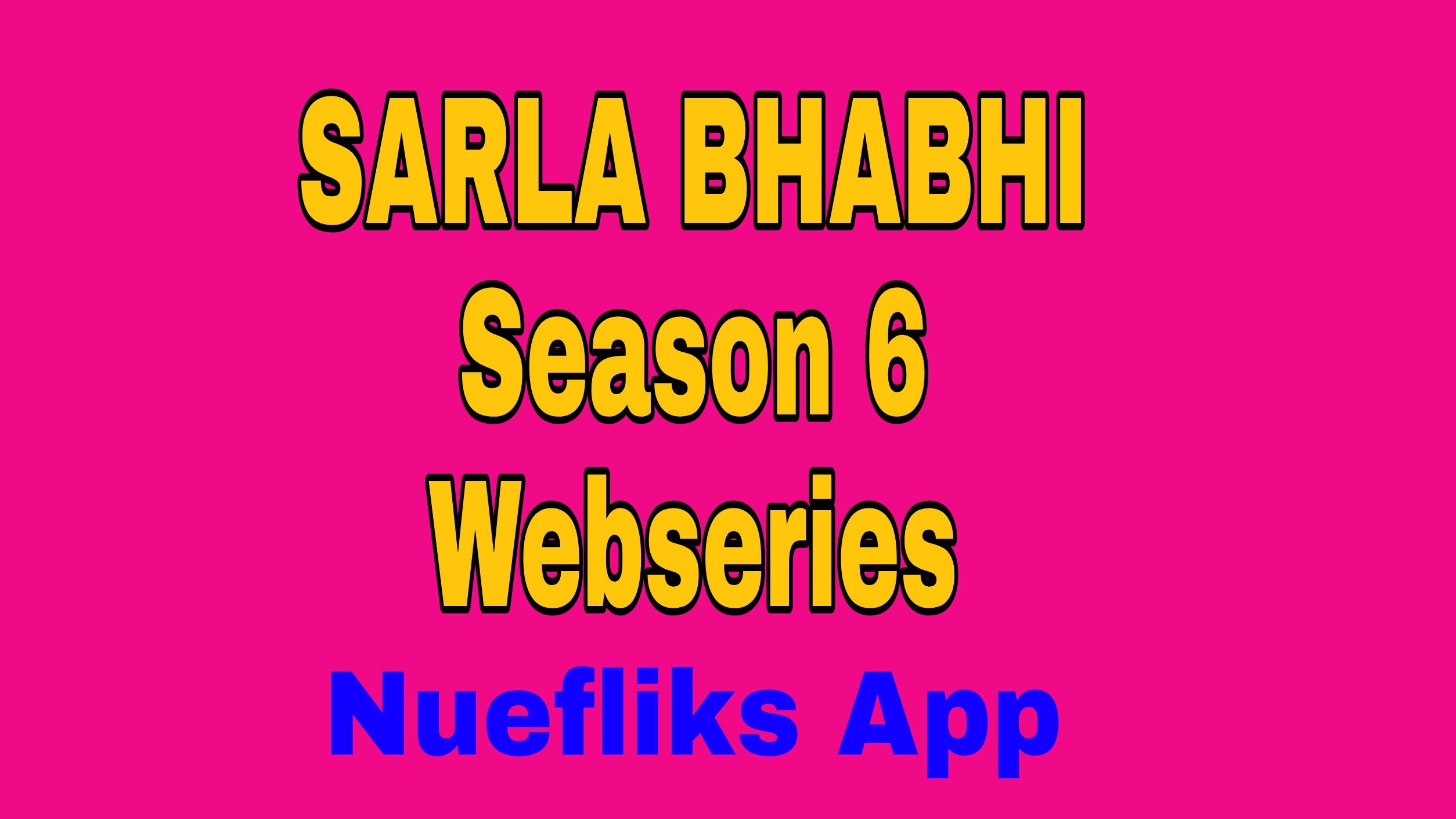 SARLA BHABHI Season 6