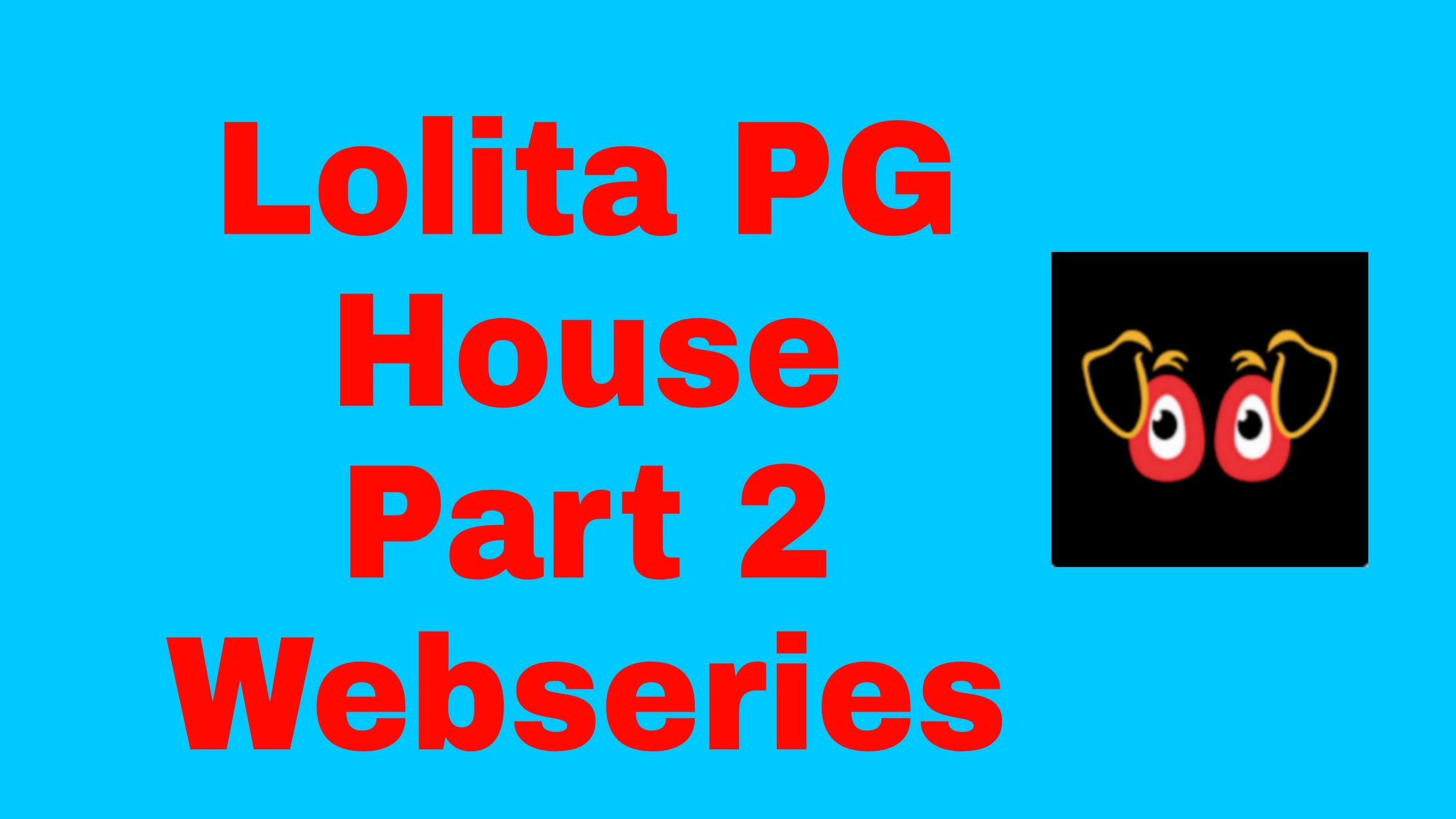 Lolita PG House