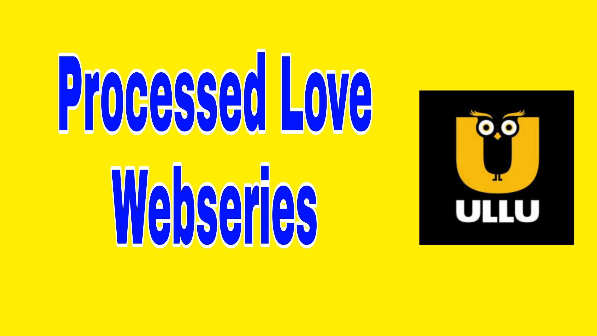 Processed Love