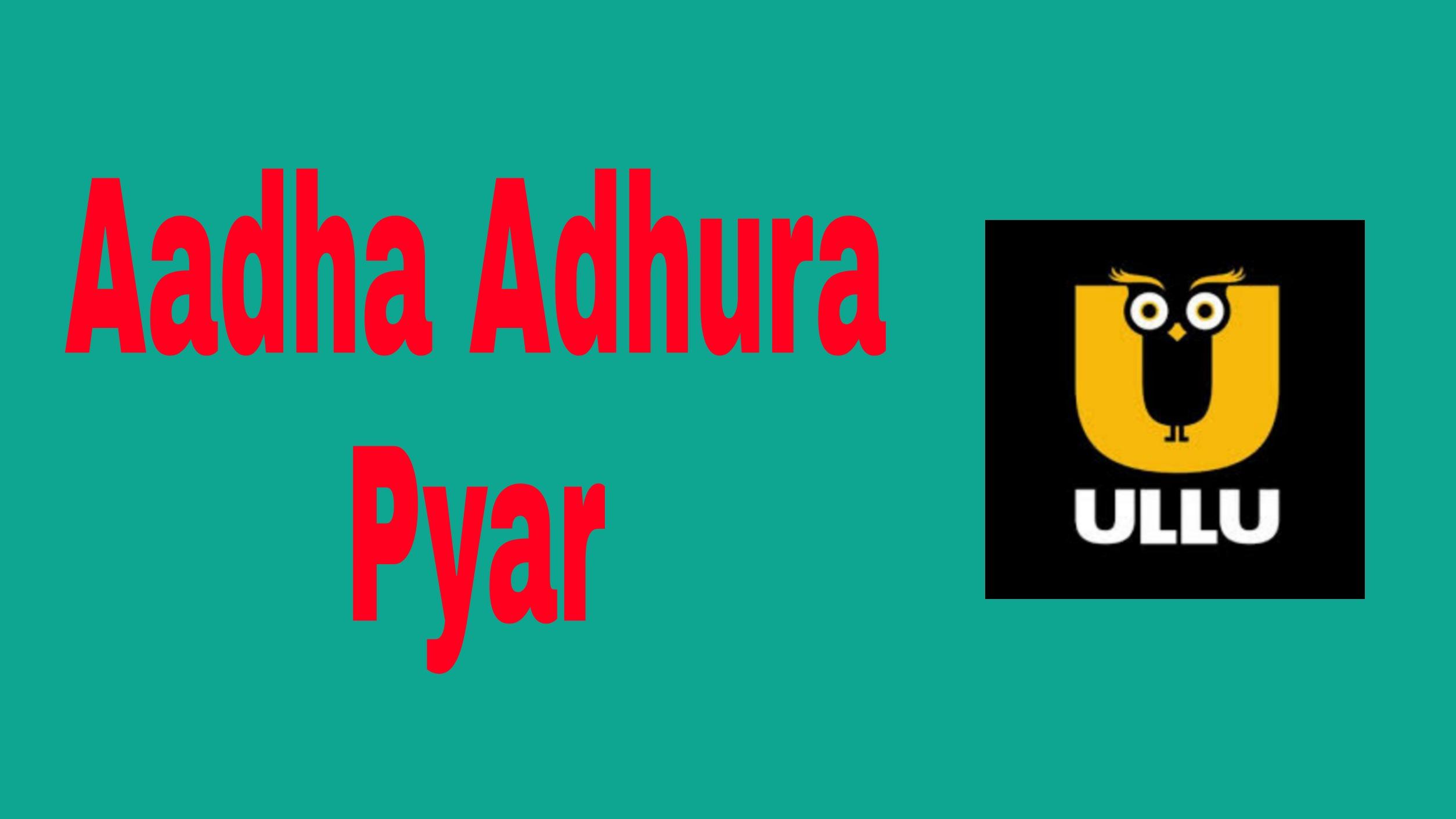 Aadha Adhura Pyar