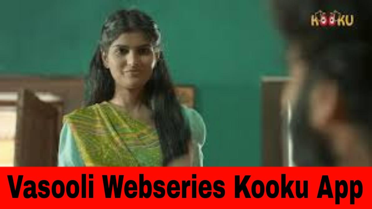 Vasooli Webseries